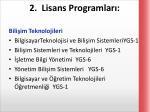 2 lisans programlar