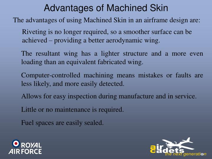 Advantages of Machined Skin