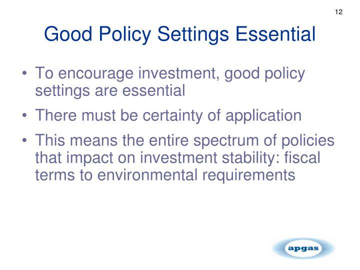 Good Policy Settings Essential