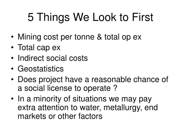 5 Things We Look to First