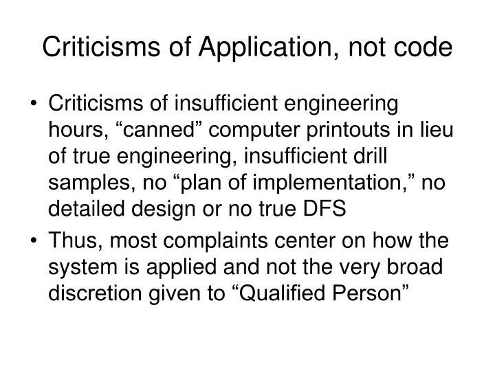 Criticisms of application not code