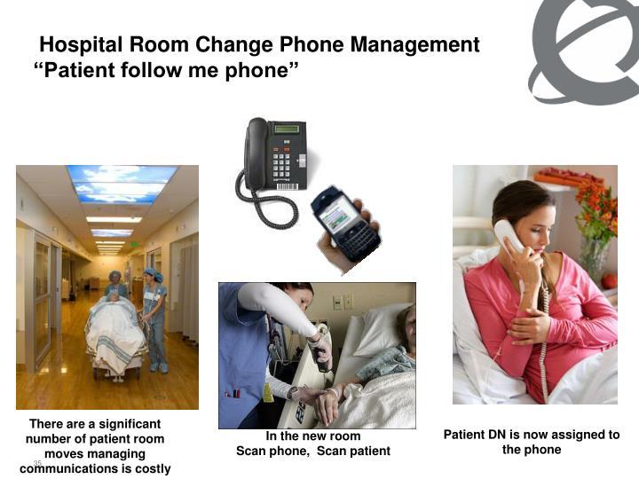 Hospital Room Change Phone Management