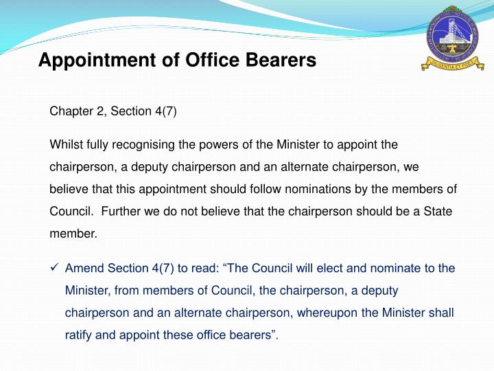 Appointment of Office Bearers