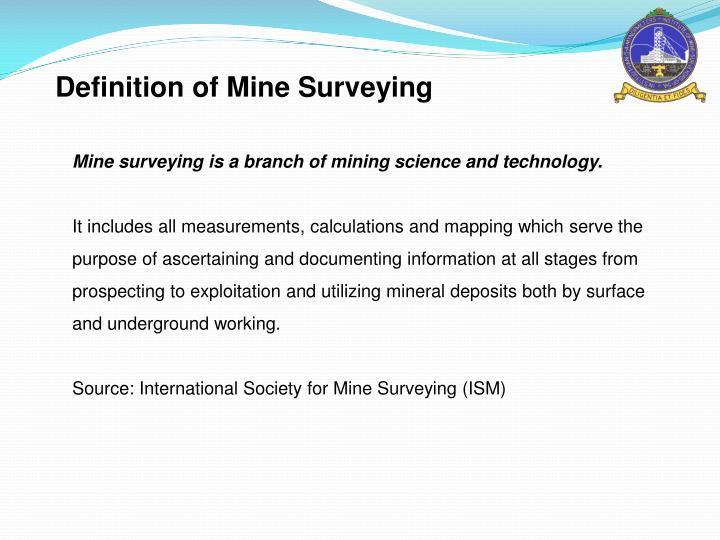 Definition of Mine Surveying
