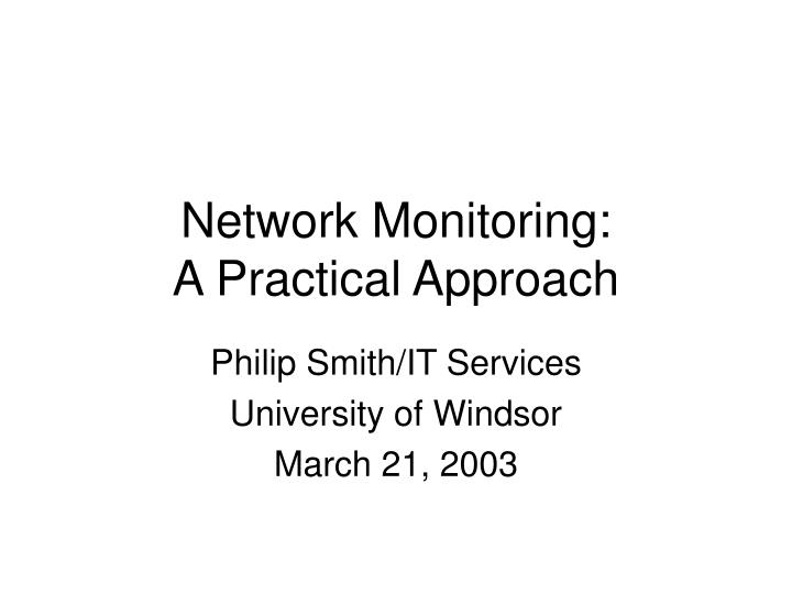 network monitoring a practical approach n.