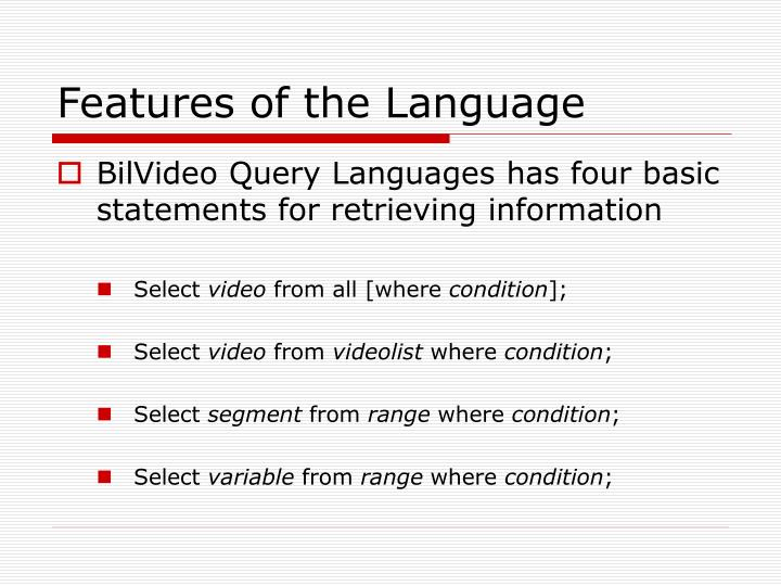 Features of the Language