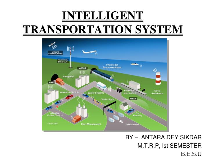 intelligent transport system research papers Research area intelligent transport systems intelligent systems and services could reduce congestion by up to 15 %, co 2 the 2001 white paper.