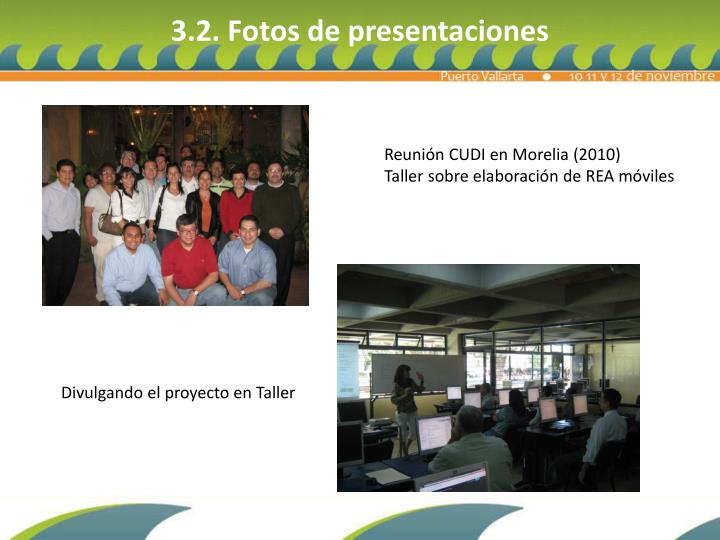 3.2. Fotos de presentaciones