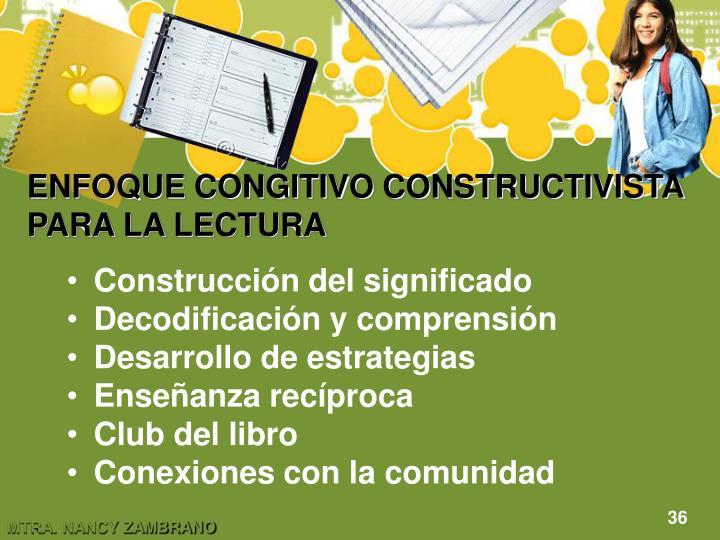 ENFOQUE CONGITIVO CONSTRUCTIVISTA PARA LA LECTURA