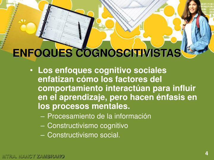 ENFOQUES COGNOSCITIVISTAS