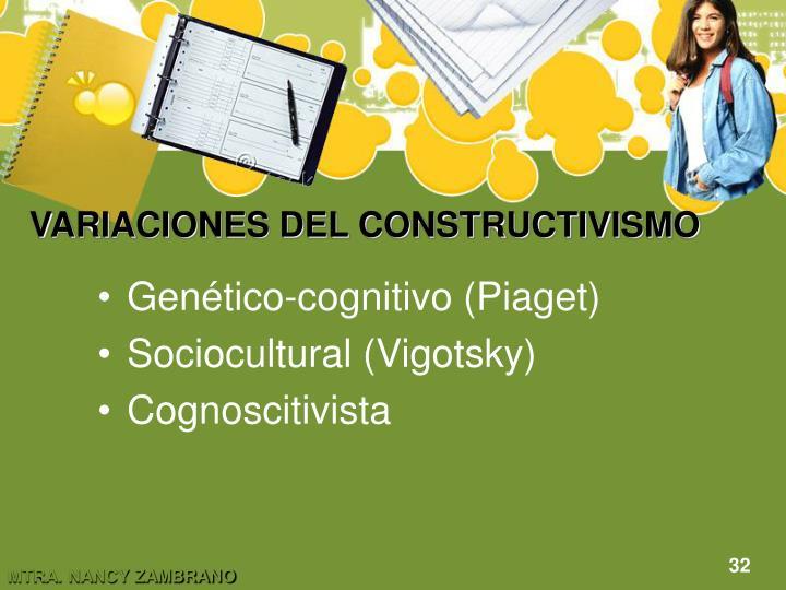 VARIACIONES DEL CONSTRUCTIVISMO