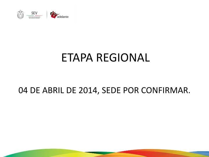 ETAPA REGIONAL