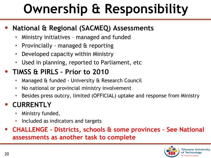 Ownership & Responsibility