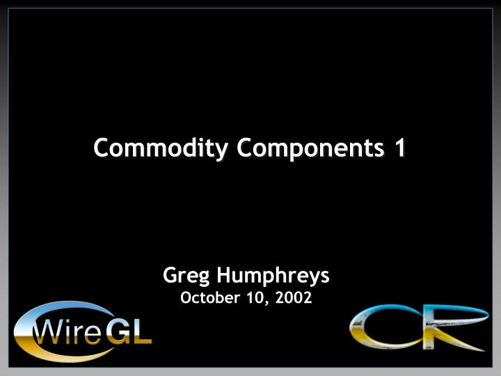 commodity components 1 n.