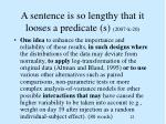 a sentence is so lengthy that it looses a predicate s 2007 k 20