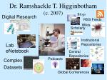 dr ramshackle t higginbotham c 2007