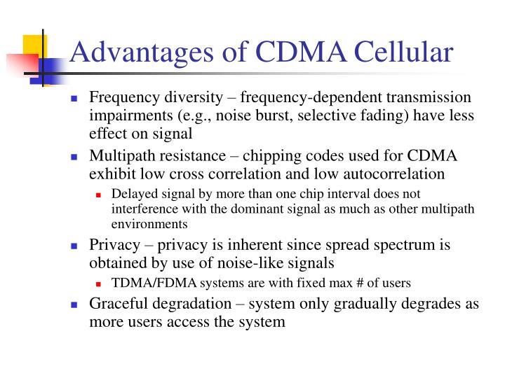 Advantages of CDMA Cellular