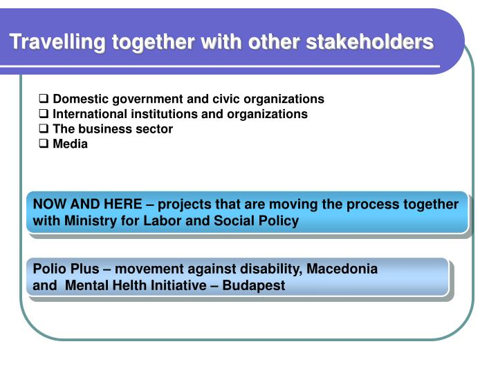 Travelling together with other stakeholders