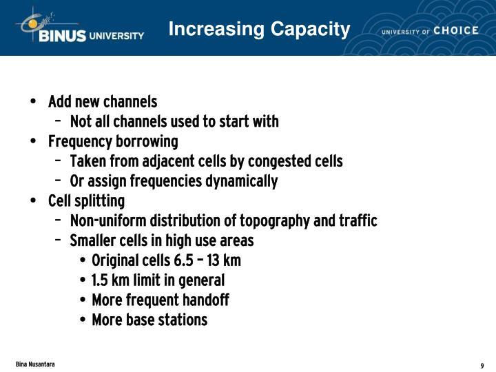 Increasing Capacity