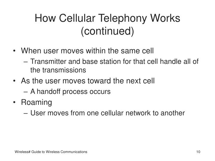 How Cellular Telephony Works (continued)