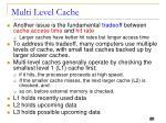 multi level cache