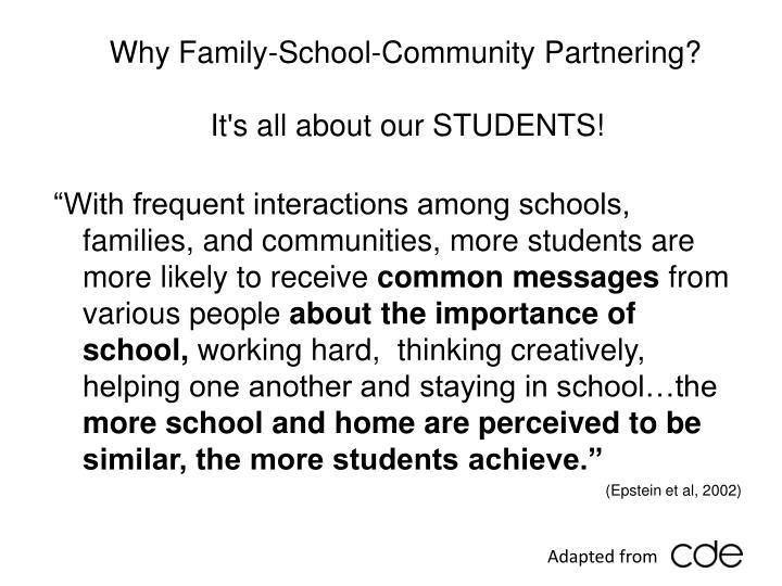 Why Family-School-Community Partnering?