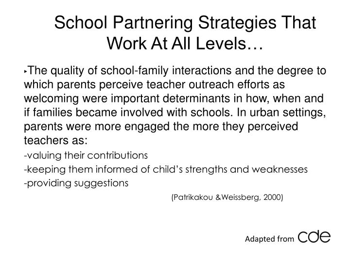 School Partnering Strategies That Work At All Levels…