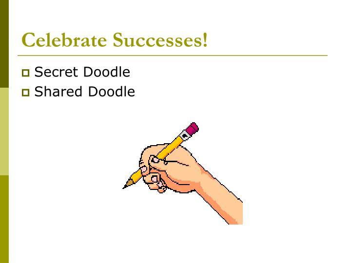 Celebrate Successes!