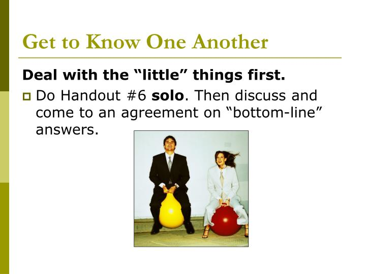 Get to Know One Another