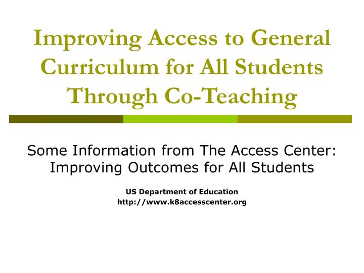 Improving access to general curriculum for all students through co teaching