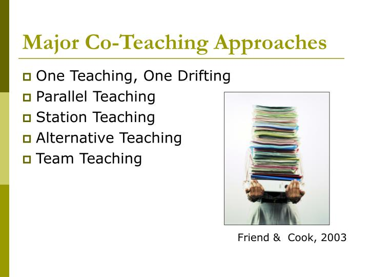 Major Co-Teaching Approaches