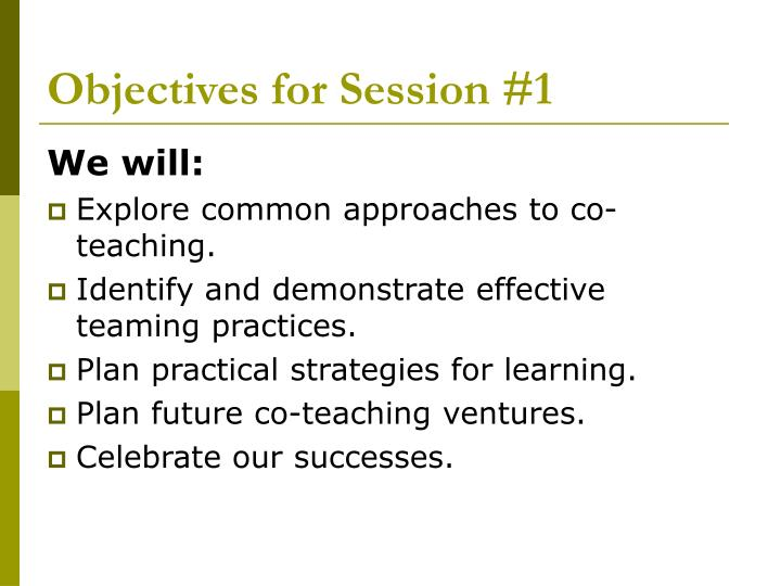 Objectives for Session #1