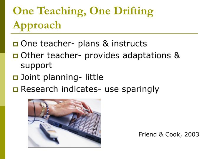 One Teaching, One Drifting Approach