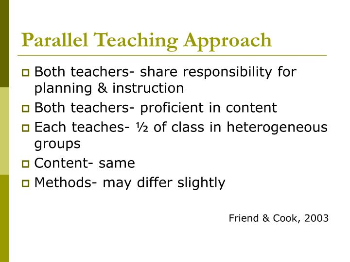 Parallel Teaching Approach