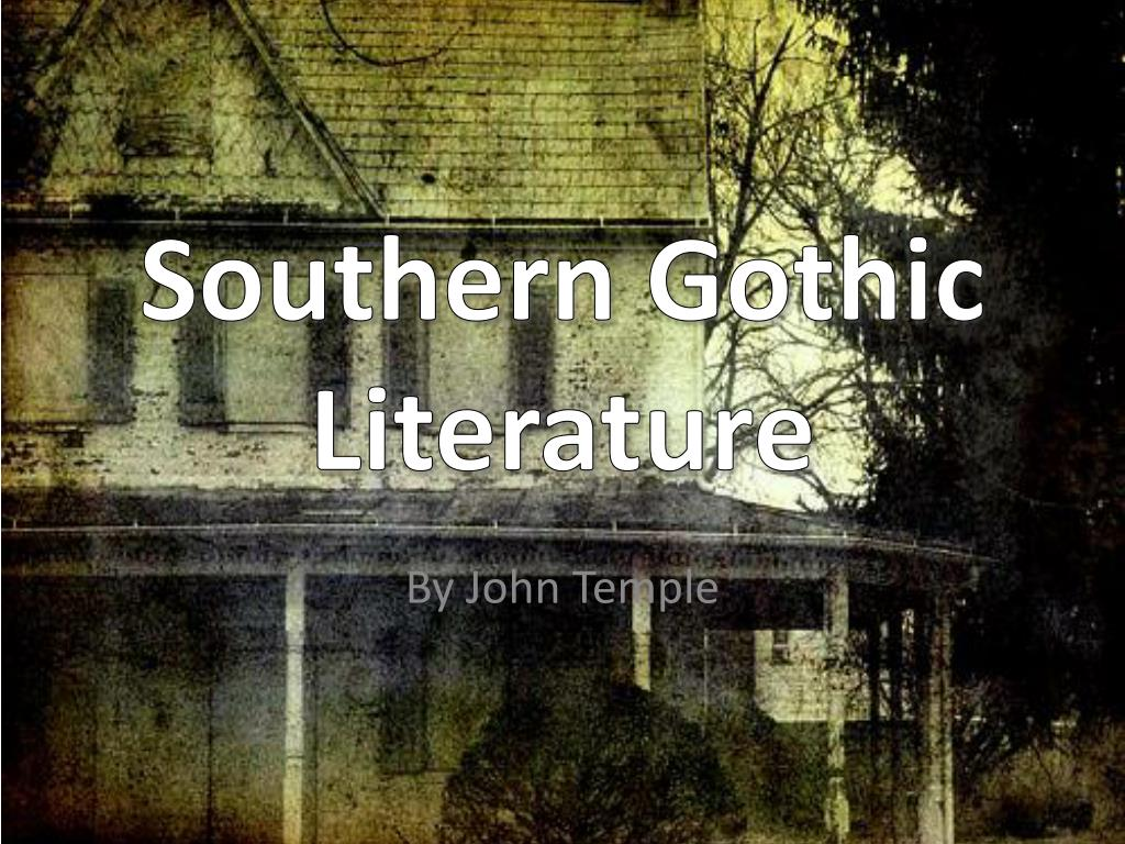 ppt - southern gothic literature powerpoint presentation - id:4378825, Powerpoint templates