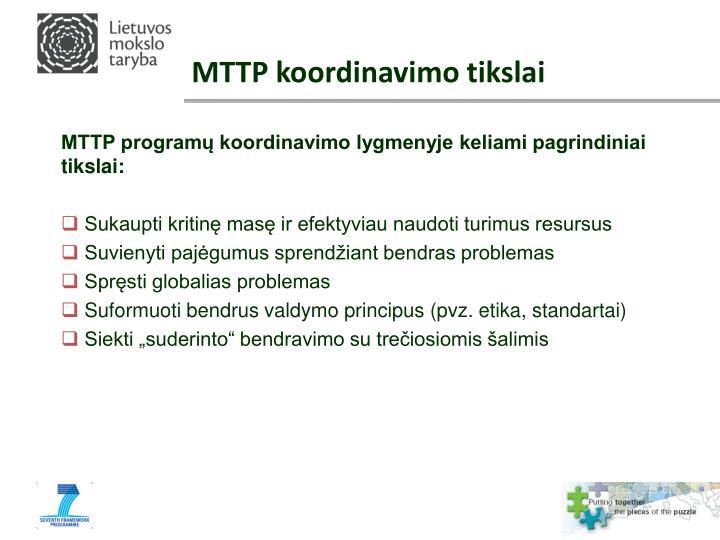 MTTP koordinavimo tikslai