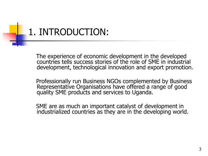 role of smes in national development Small and medium-sized enterprises (smes, also small and medium enterprises)  in the national small business amendment act 26 0f 2003,  until the mid-20th century most researchers considered sme as an impediment to further economic development and sme policies were thus designed in the framework of social policies.