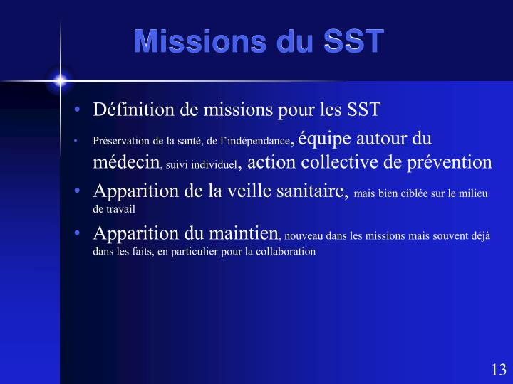 Missions du SST