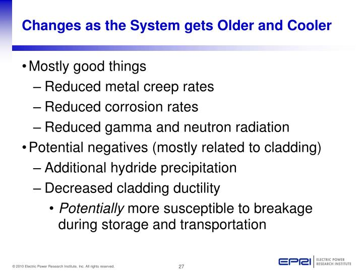 Changes as the System gets Older and Cooler