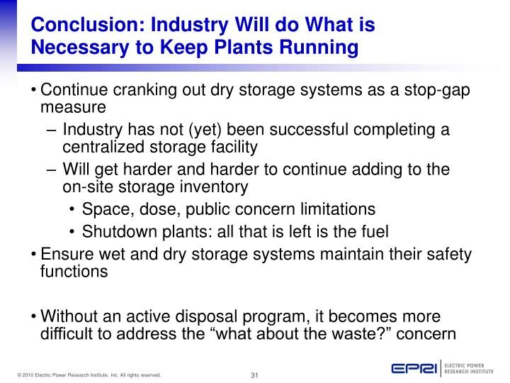 Conclusion: Industry Will do What is Necessary to Keep Plants Running