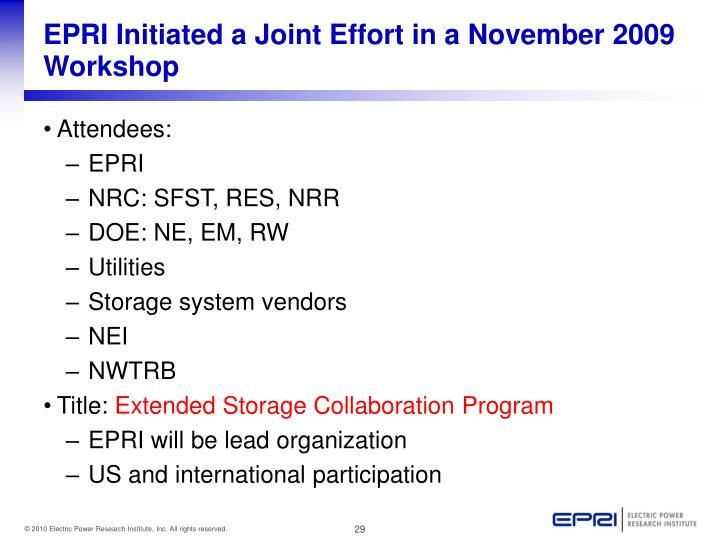 EPRI Initiated a Joint Effort in a November 2009 Workshop