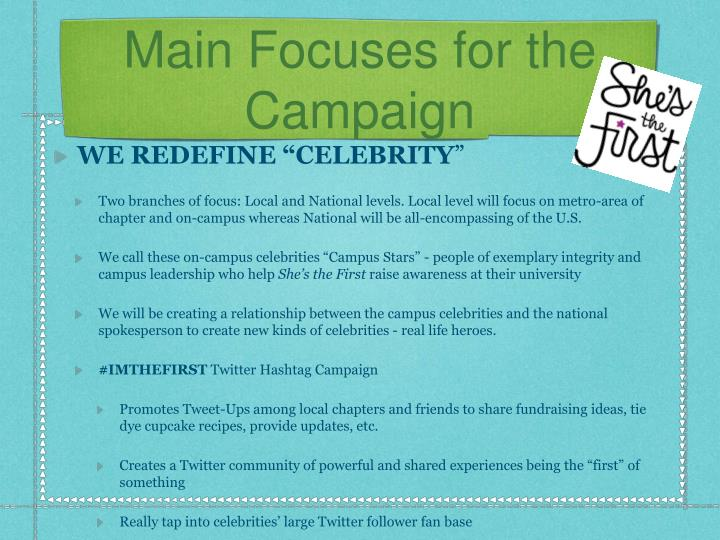 Main focuses for the campaign