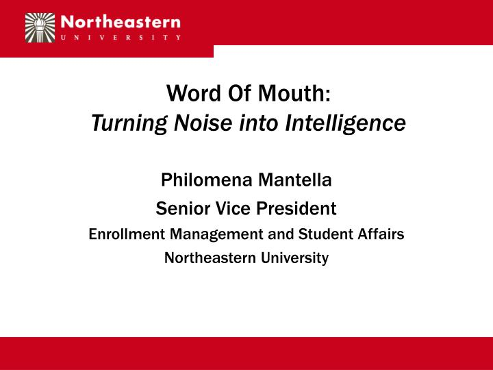 word of mouth turning noise into intelligence n.