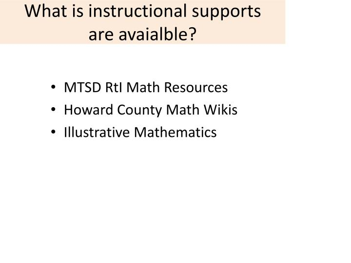 What is instructional supports