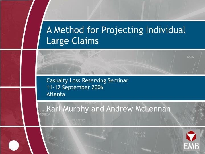 A method for projecting individual large claims