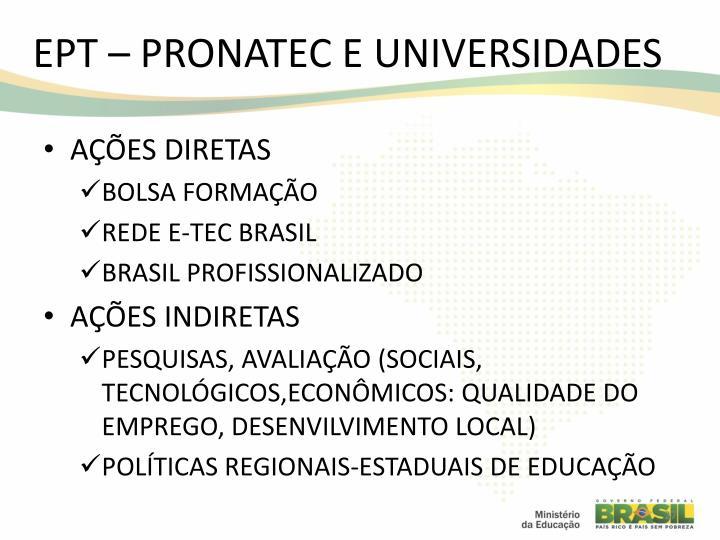 EPT – PRONATEC E UNIVERSIDADES