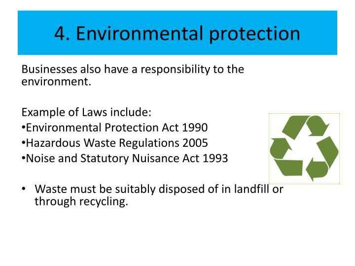 4. Environmental protection