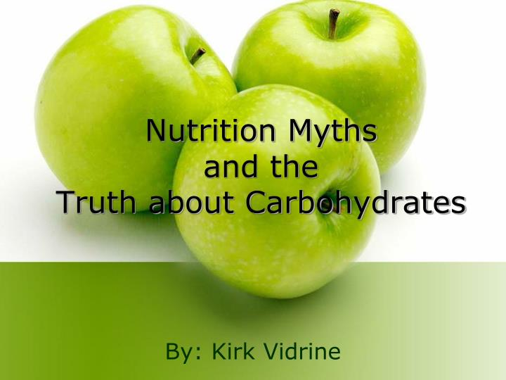 nutrition myths and the truth about carbohydrates n.
