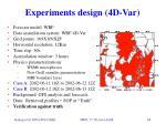 experiments design 4d var