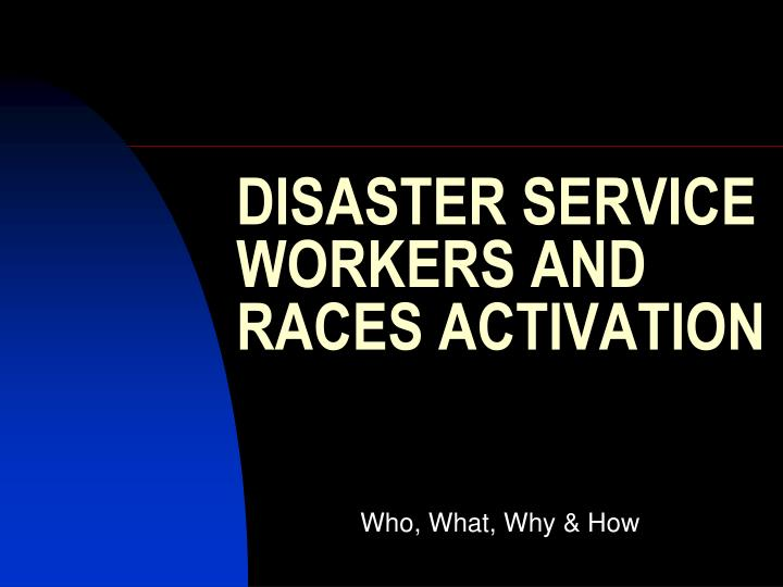 disaster service workers and races activation n.